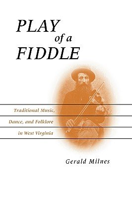 Play of a Fiddle By Milnes, Gerald